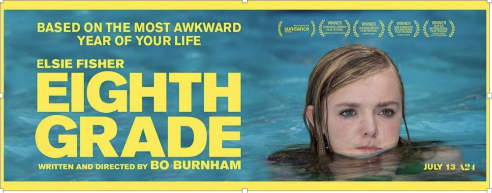 "Above: The Poster for ""Eighth Grade,"" as was released by A24."
