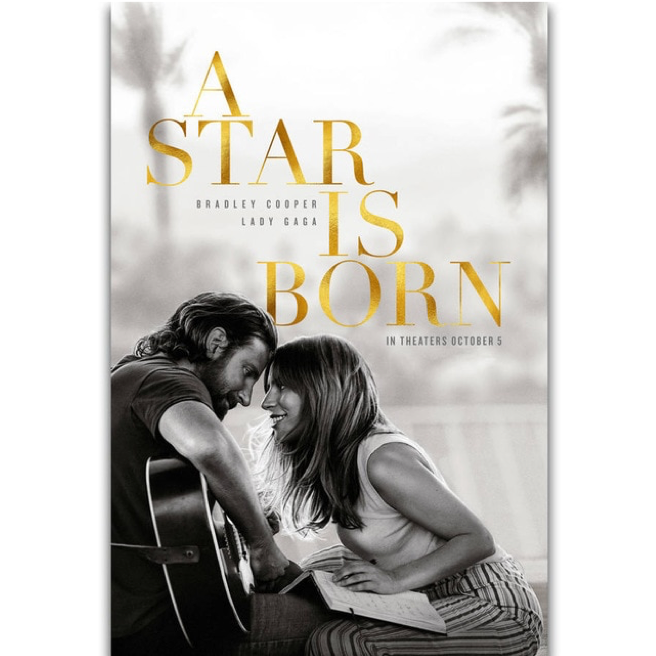 "Poster for the new movie, ""A Star is Born."""