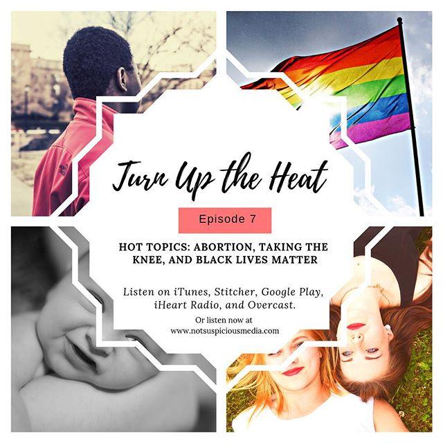 New episode is up! #hottopics #podcast #blacklivesmatter #takingaknee #LGBTQ #birthcontrol #friends #iowa #iowacity #notsuspiciousmedia