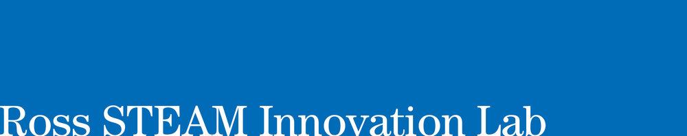 Ross STEAM Innovation Lab