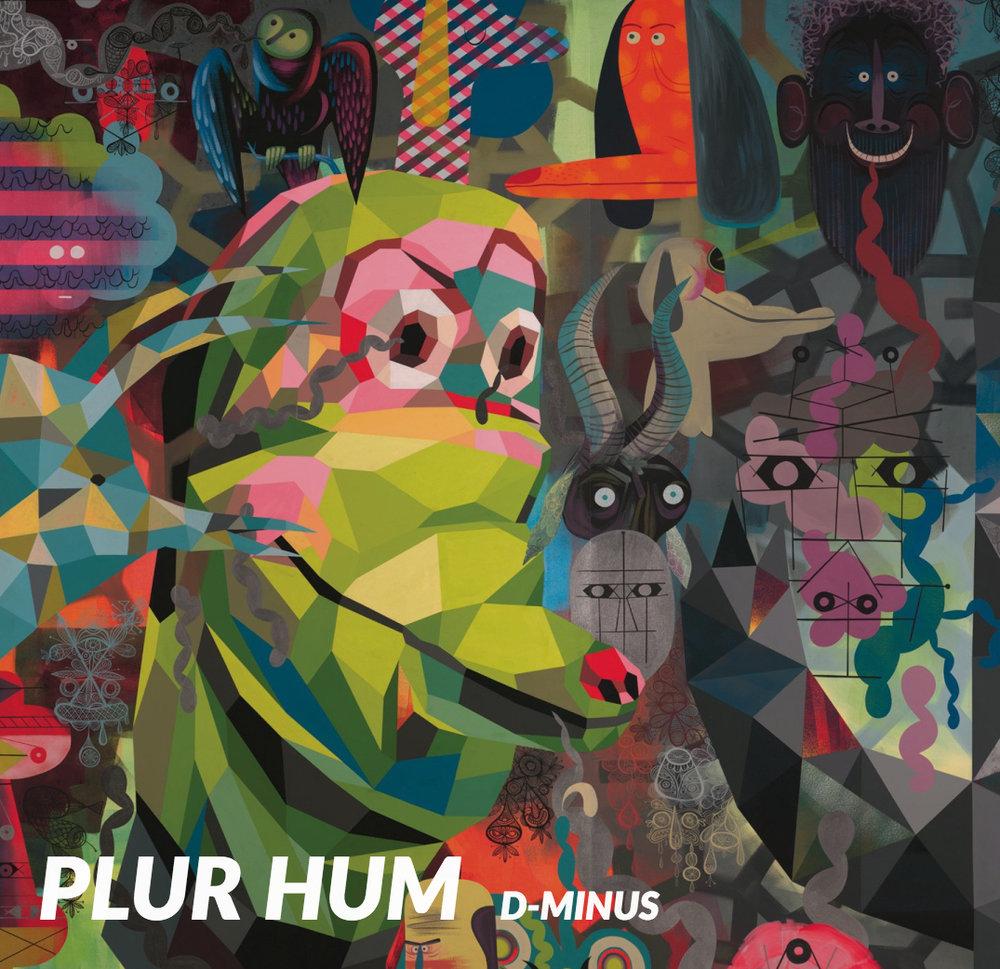 D-Minus - Plur Hum