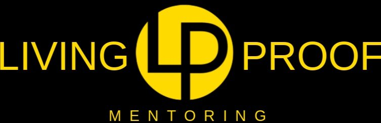 LIVING PROOF MENTORING