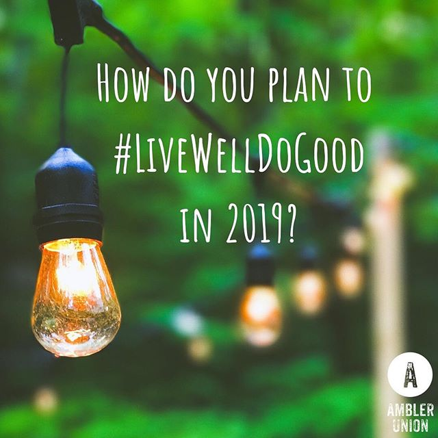 They say New Years resolutions don't stick...but maybe together we can make them work! What do you plan to do next year that will help you #livewelldogood. We are looking forward to creating new live giving relationships and connections with you and organizations in the Ambler area! #amblerunion #youngadults #newyearsresolution