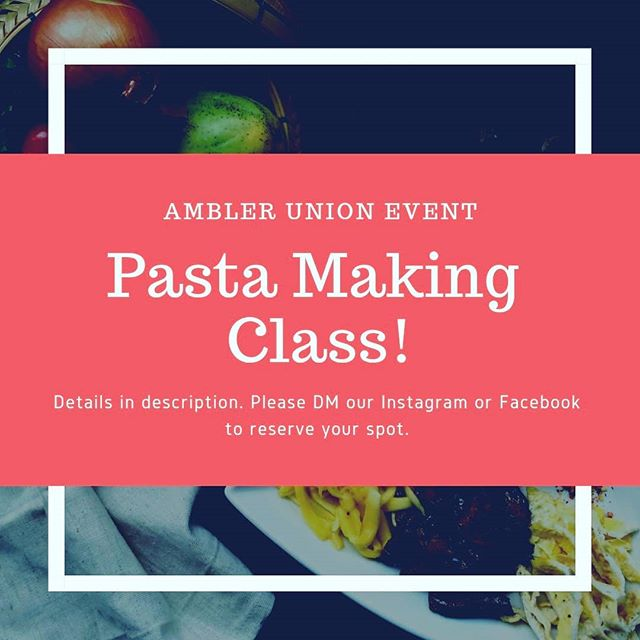 Want to learn how to make homemade pasta in a relaxed atmosphere? Join us on January 27th from 12 to 4pm at Vallini! This event is BYOB and light horderves will be served as you learn step by step how to make pasta. Space is limited so please DM our Instagram or Facebook account to reserve your spot. The cost is $25 per person. #amblerunion #nothingtasteslikehomemade