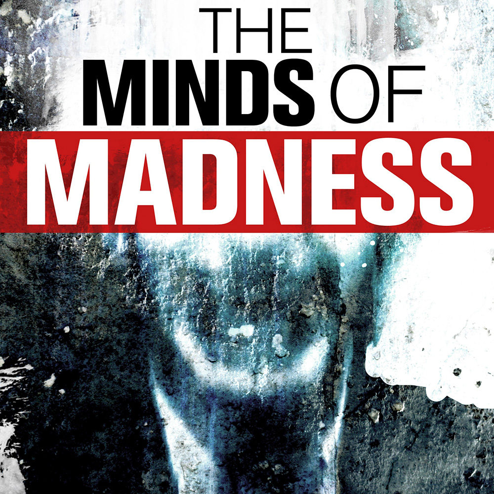 The Minds of Madness Podcast