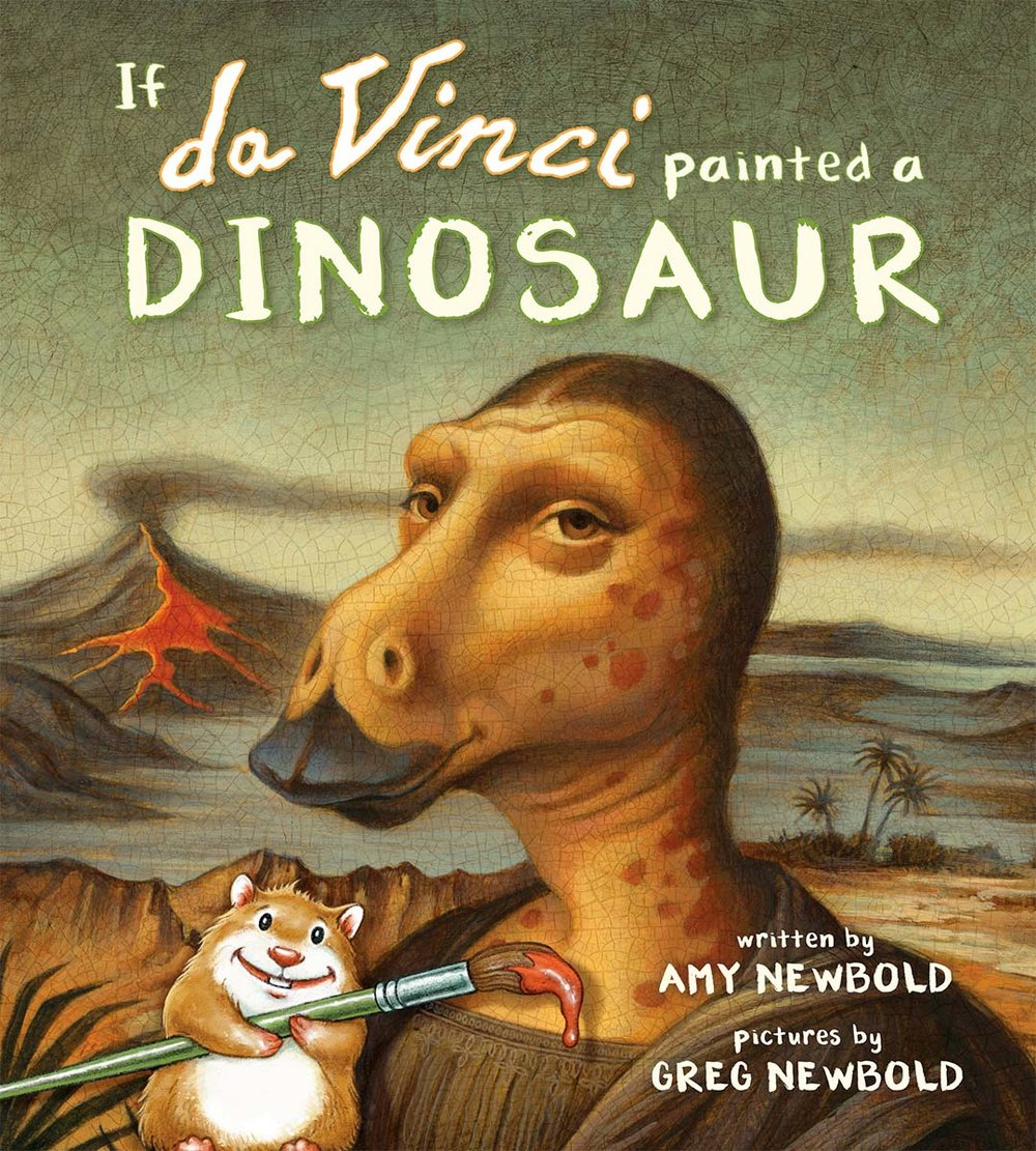 If Da Vinci Painted a Dinosaur by author Amy Newbold