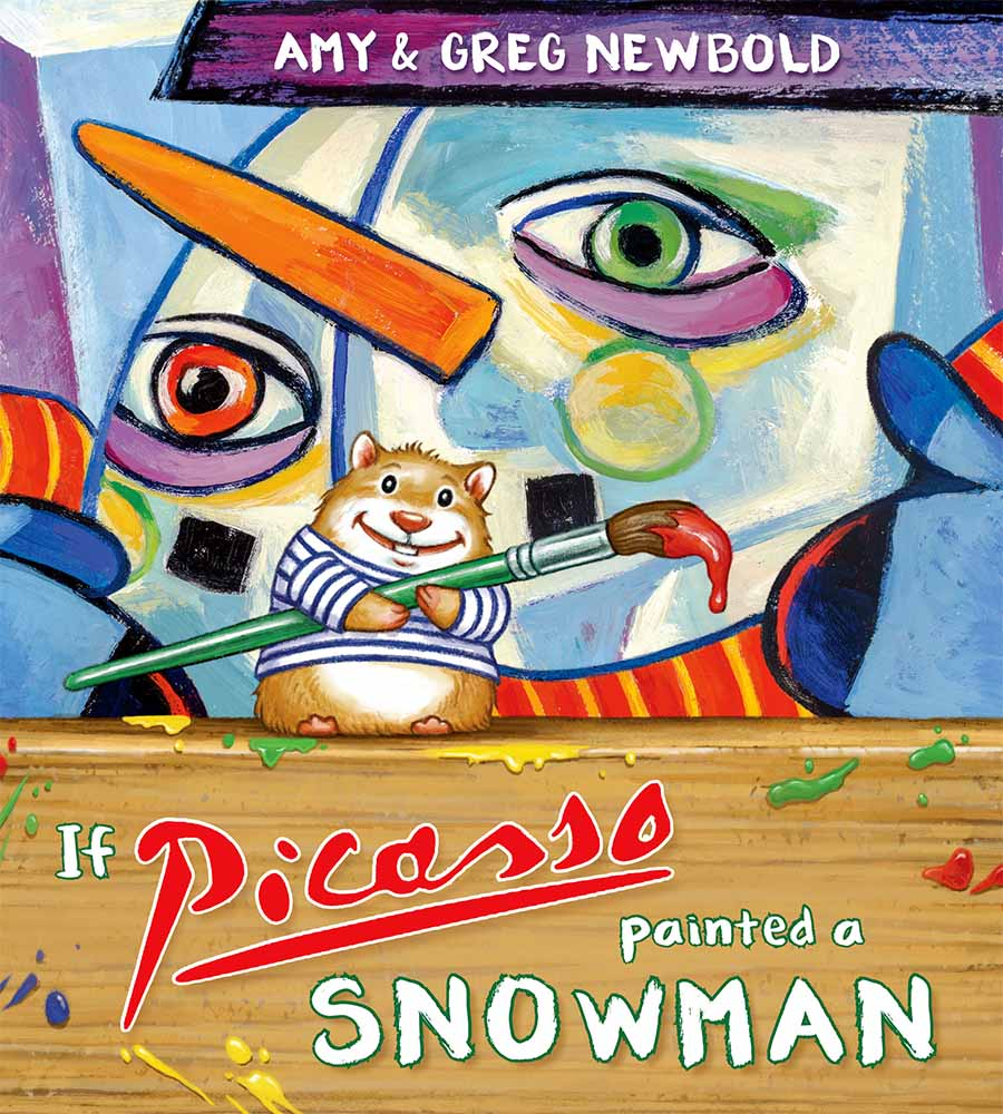 If Picasso Painted a Snowman by author Amy Newbold
