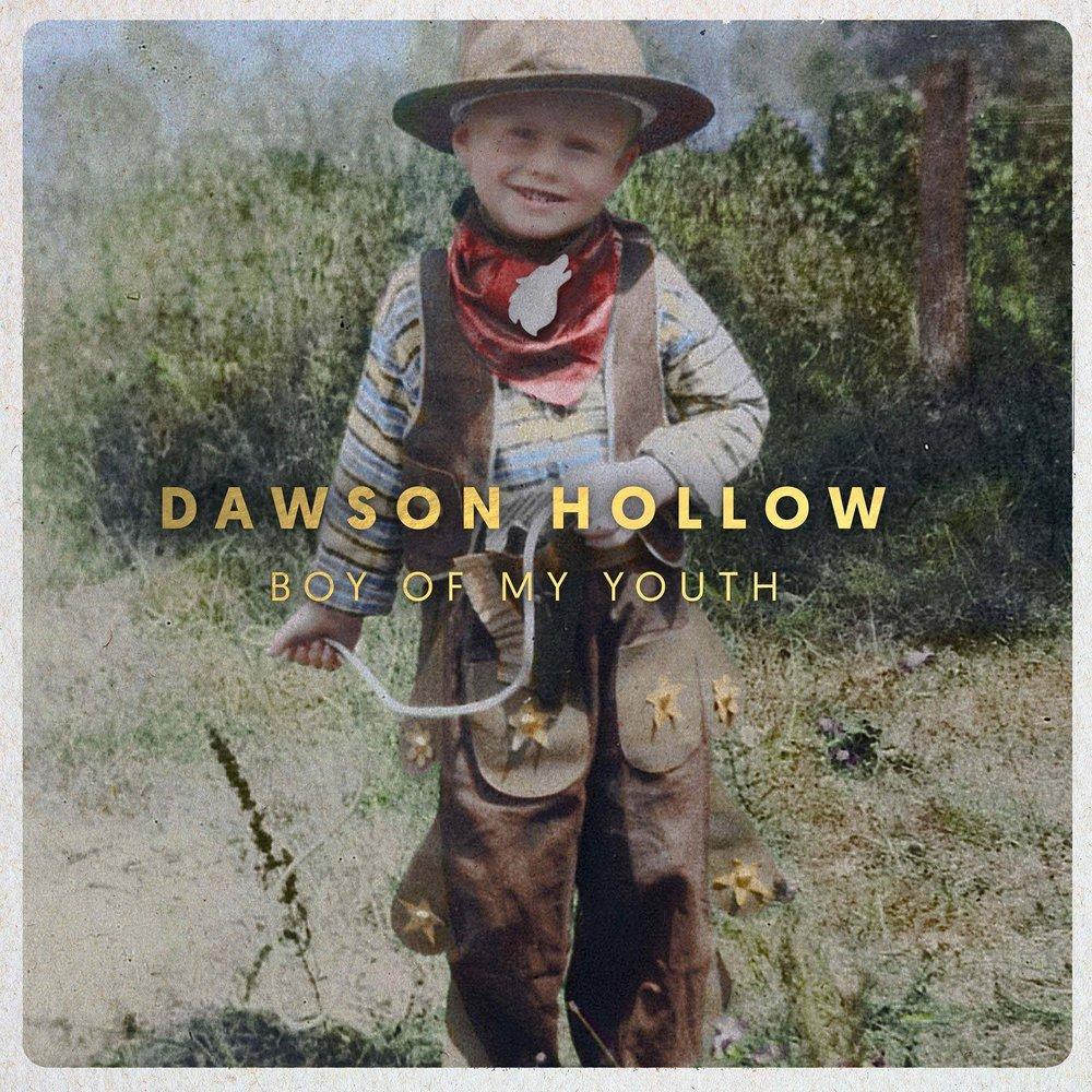 Dawson Hollow: Boy of My Youth (full length album)