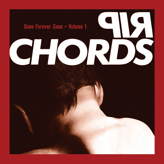 Rip Chords, Gone Forever Gone, Vol 1 -