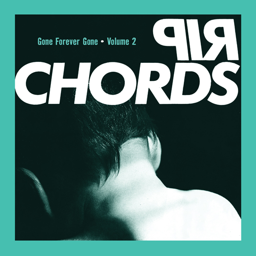 Rip Chords, Gone Forever Gone, Vol 2 -