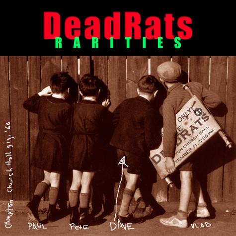 Dead Rats Rarities -