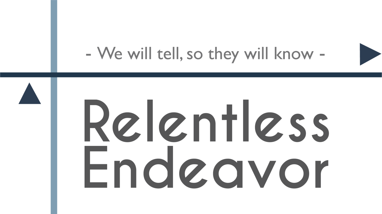 Relentless Endeavor