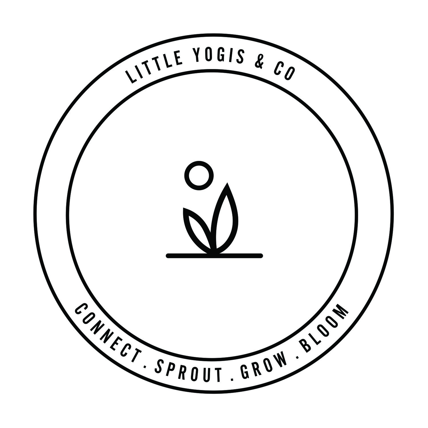 LITTLE YOGIS & CO CONNECT . SPROUT . GROW . BLOOM