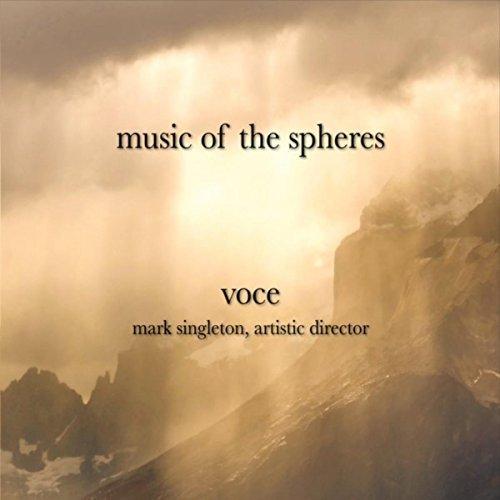 """""""Music of the Spheres"""" Voce & Mark Singleton - Released 2016"""