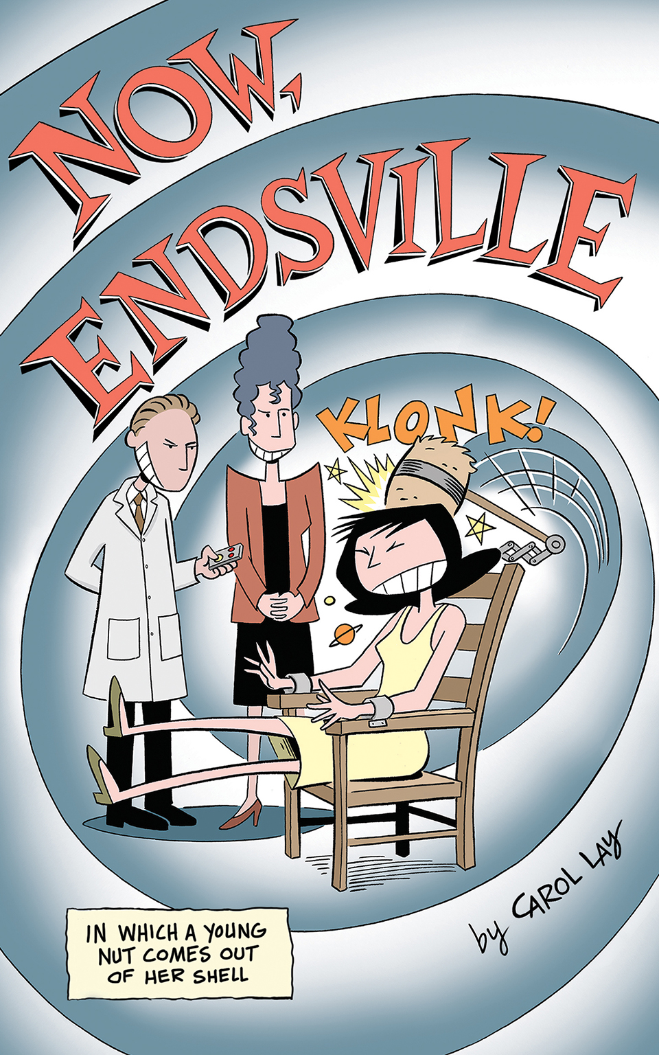 "Now, Endsville - The serial story ""Now, Endsville"" formatted for digital devices in full color. 51 pages from Waylay Books, 2016."