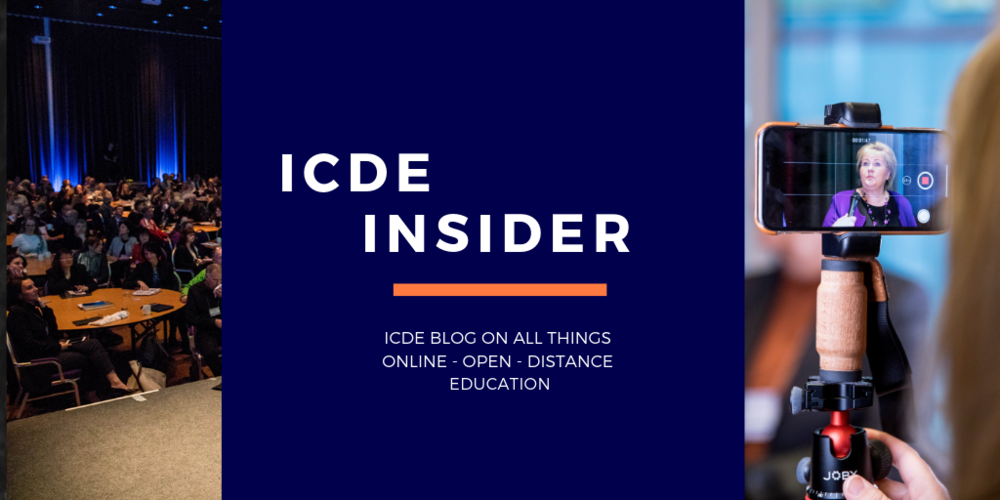 ICDE BLOG - ICDE has a broad, global network of experts, thought leaders, executives and practitioners who contribute to the ICDE Blog. Get the inside view on the latest developments and work being undertaken to bring accessible, quality education to all through online, open and distance education.