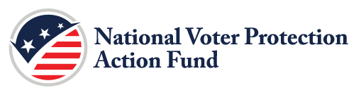 National Voter Protection Action Fund