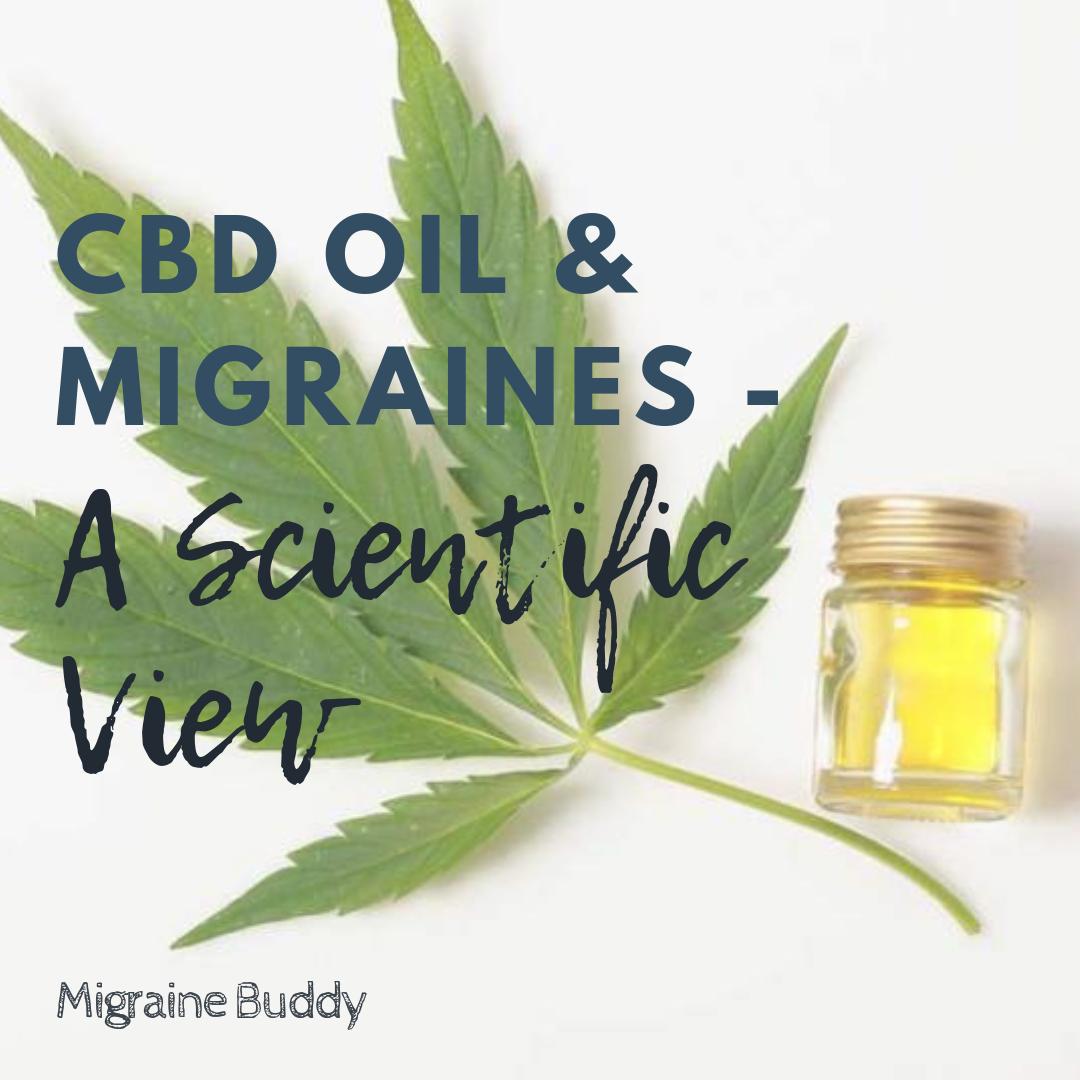 CBD Oil and Migraines – A Scientific View — Migraine Buddy
