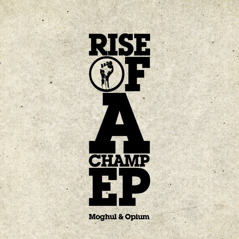 MOGHUL FEAT OPIUM - RISE OF A CHAMP