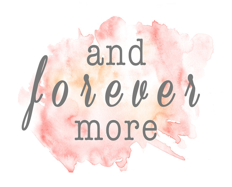 And Forever More