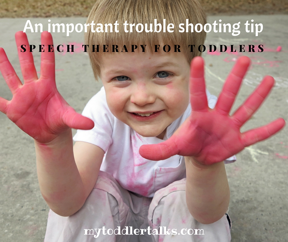 An important trouble shooting tip speech therapy for toddlers