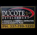 Ducote Development Group, LLC - Builder