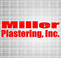 Miller Plastering, Inc. - Associate