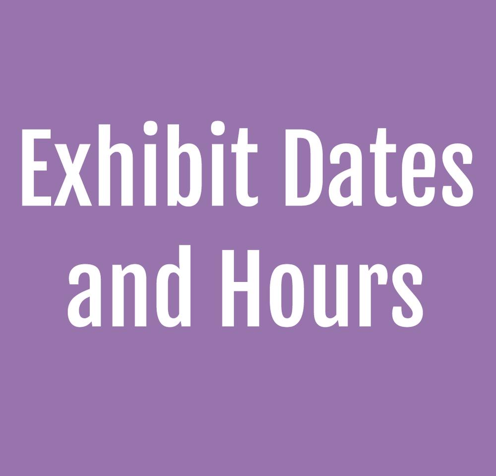 exhibit-dates-hours.png