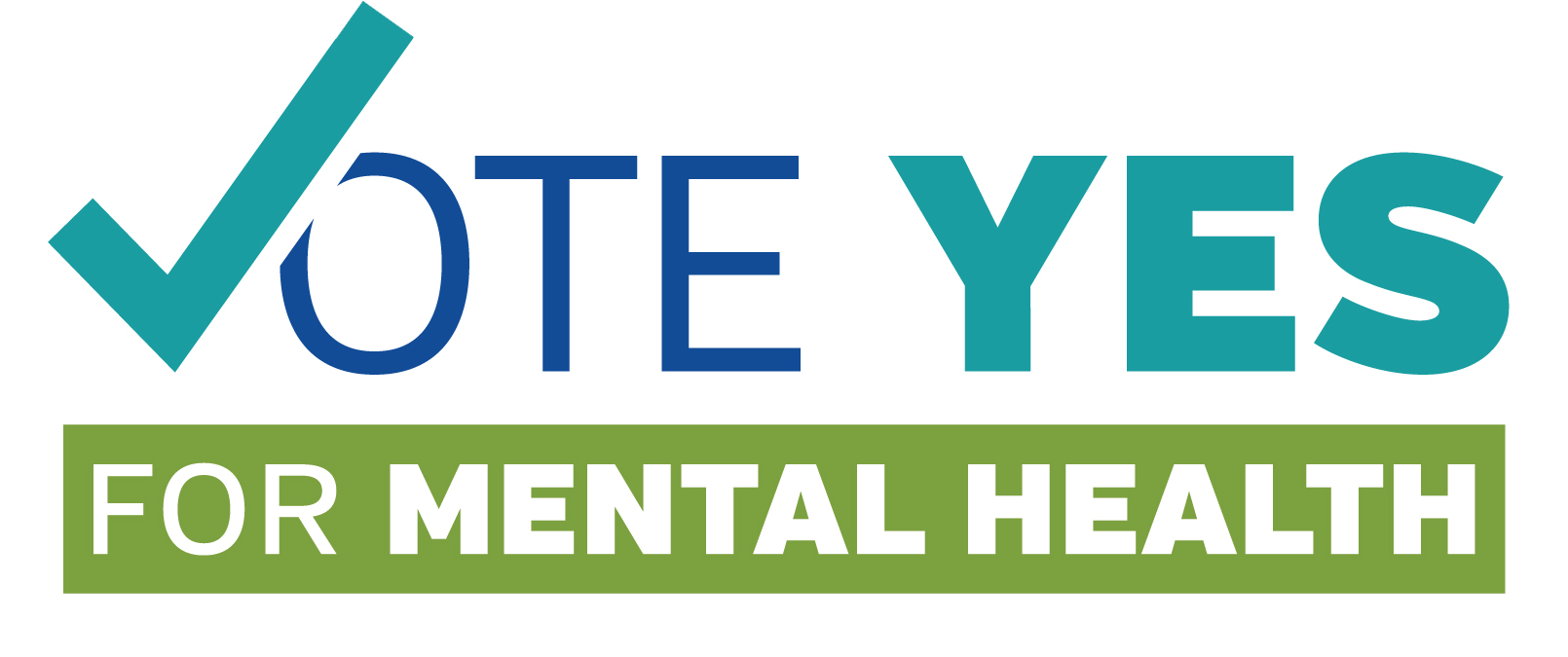 VOTE YES FOR MENTAL HEALTH