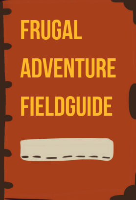 Frugal Adventure Fieldguide