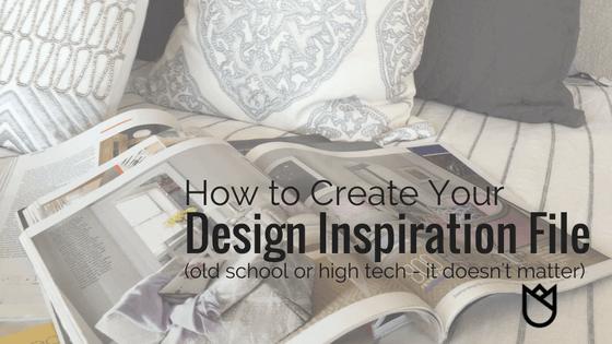 How-to-Create-Your-Design-Inspiration-File-kathleen-jennison-interior-designer