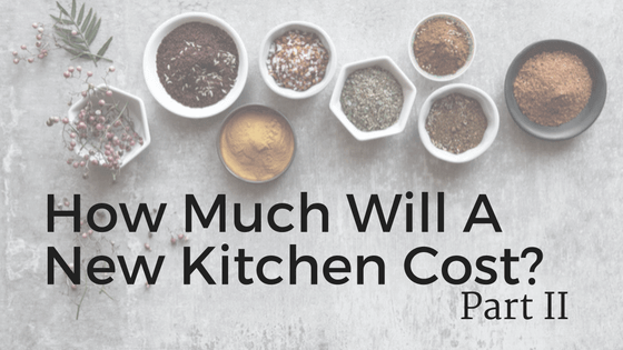 how-much-will-a-new-kitchen-cost-interior-design-blog-title-2