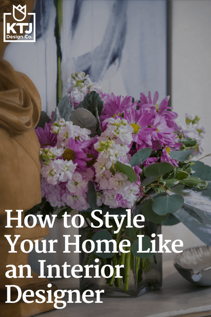 how-to-style-your-home-like-an-interior-designer