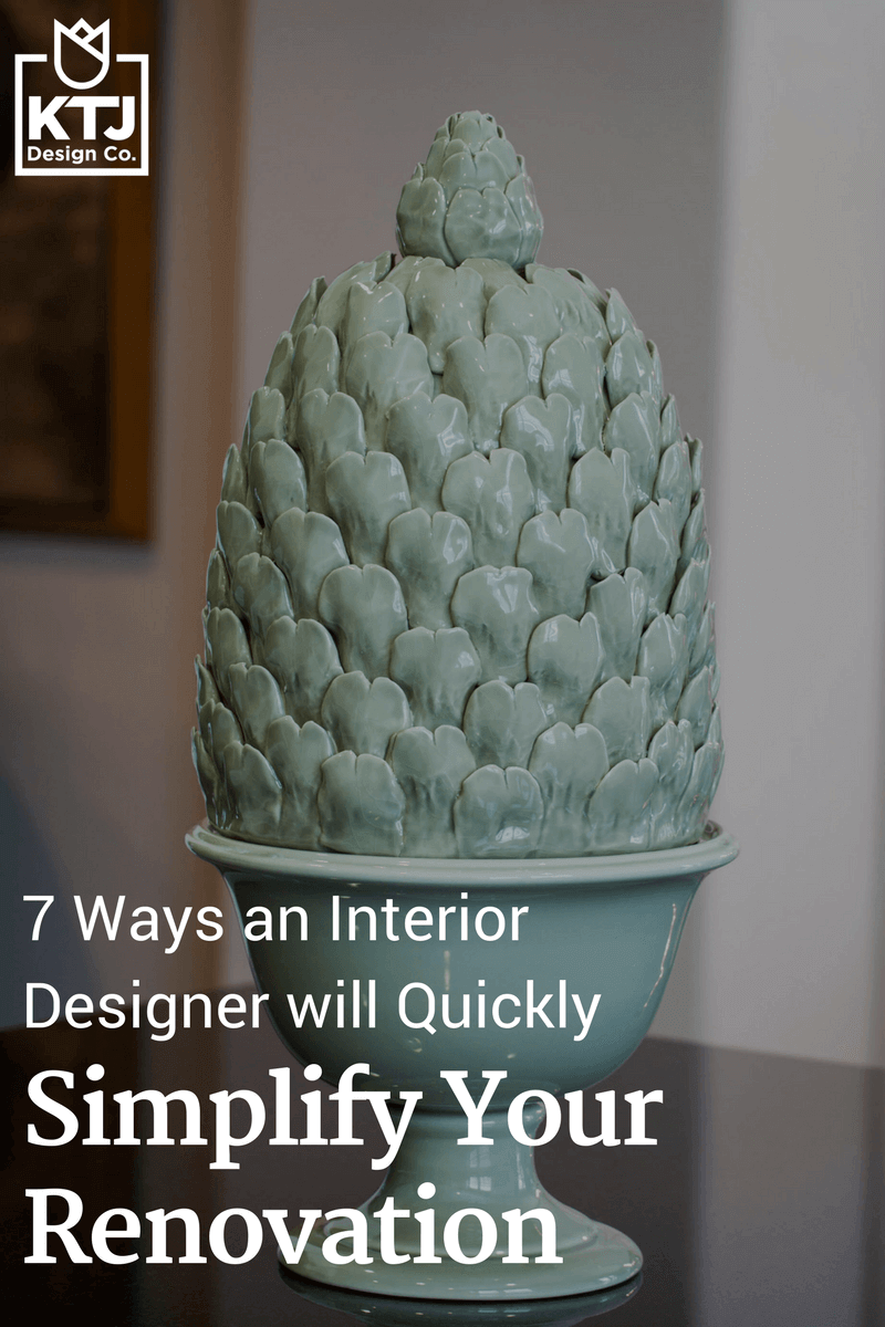 7-ways-an-interior-designer-will-quickly-simplify-your-renovation