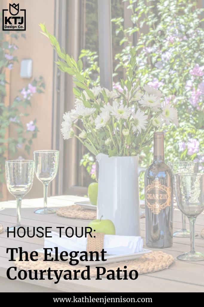 house-tour-elegant-courtyard-patio-reveal-furniture-decor-outdoor-living