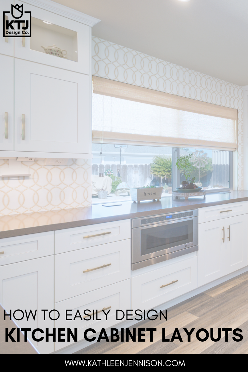 How To Easily Design Kitchen Cabinet Layouts Ktj Design Co