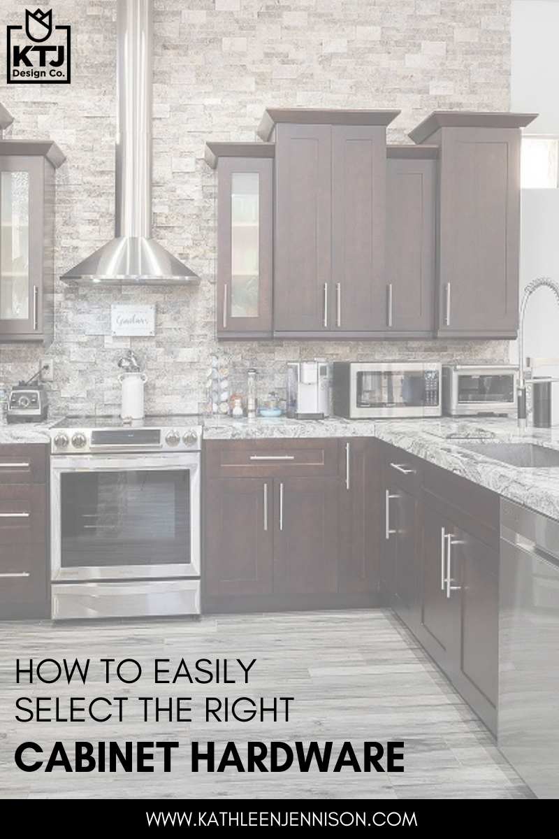 how-to-easily-choose-cabinet-hardware-KTJ-Design-co-stockton-interior-designer.png