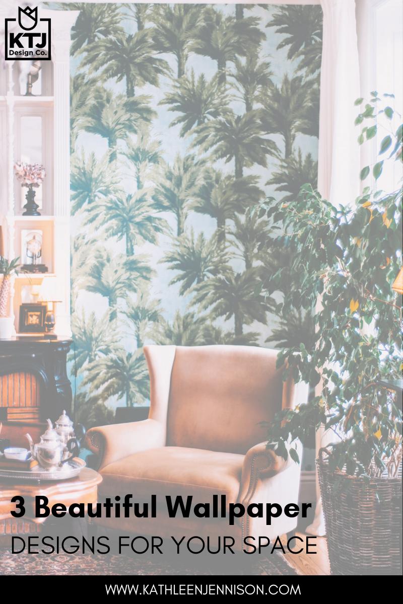3-Beautiful-Wallpaper-Designs-for-your-Space-kathleen-jennison-best-interior-designer-95219.png
