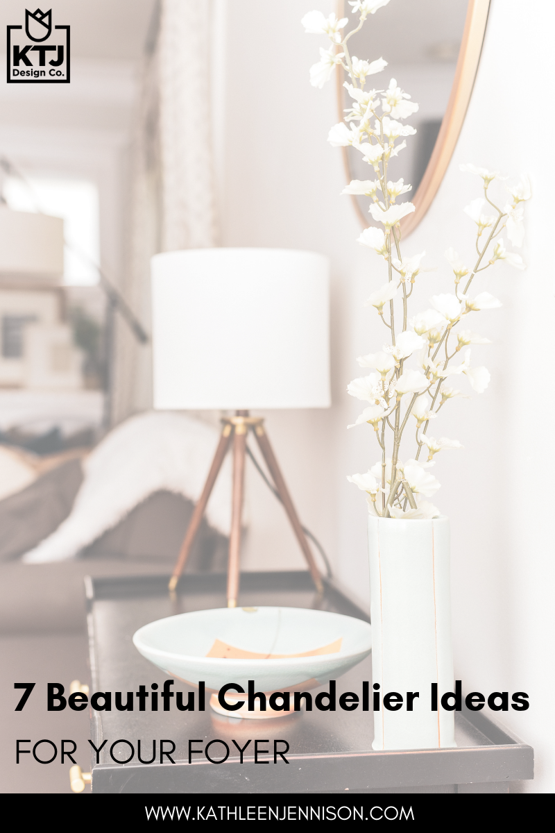 7 Beautiful Chandelier Ideas for your foyer interior design stockton california.png