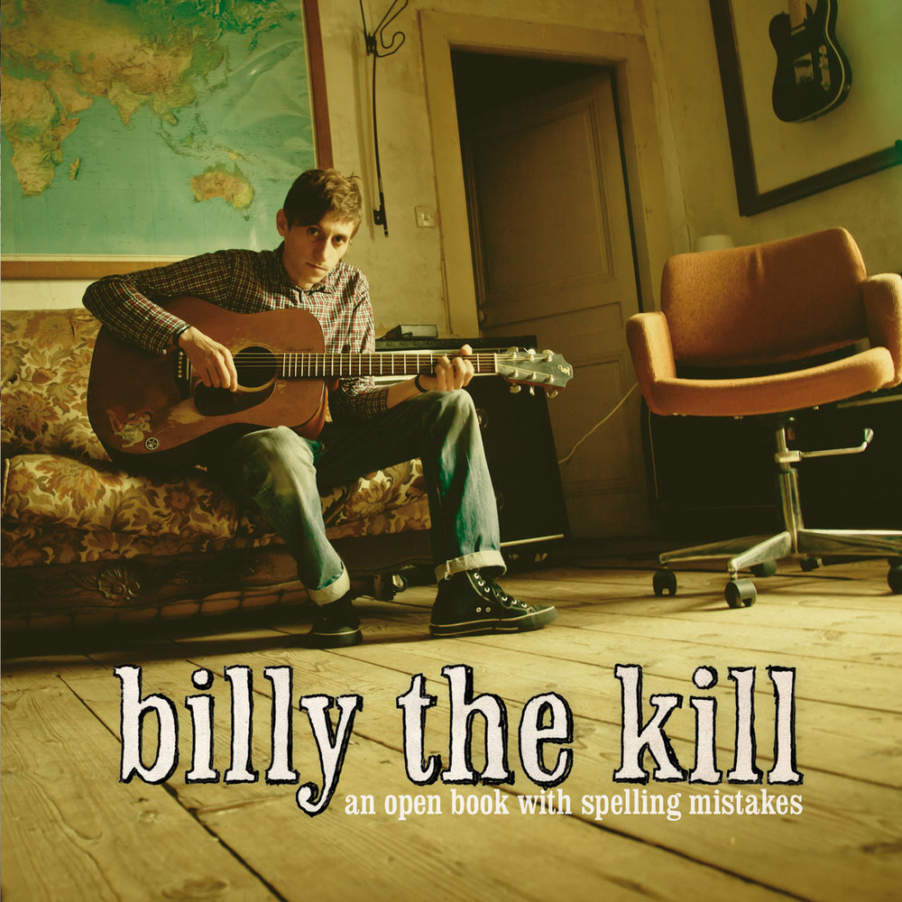 Billy The Kill / Open Book with…. -