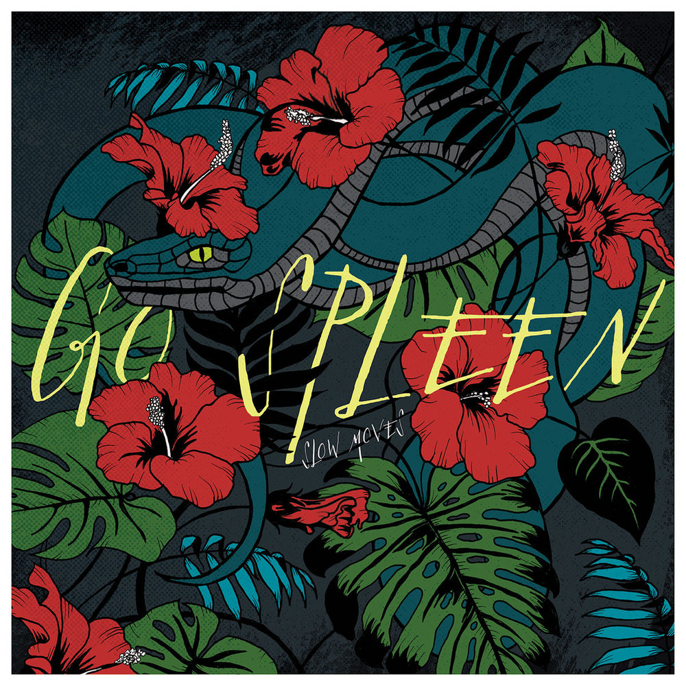 Go Spleen / Slow Moves -