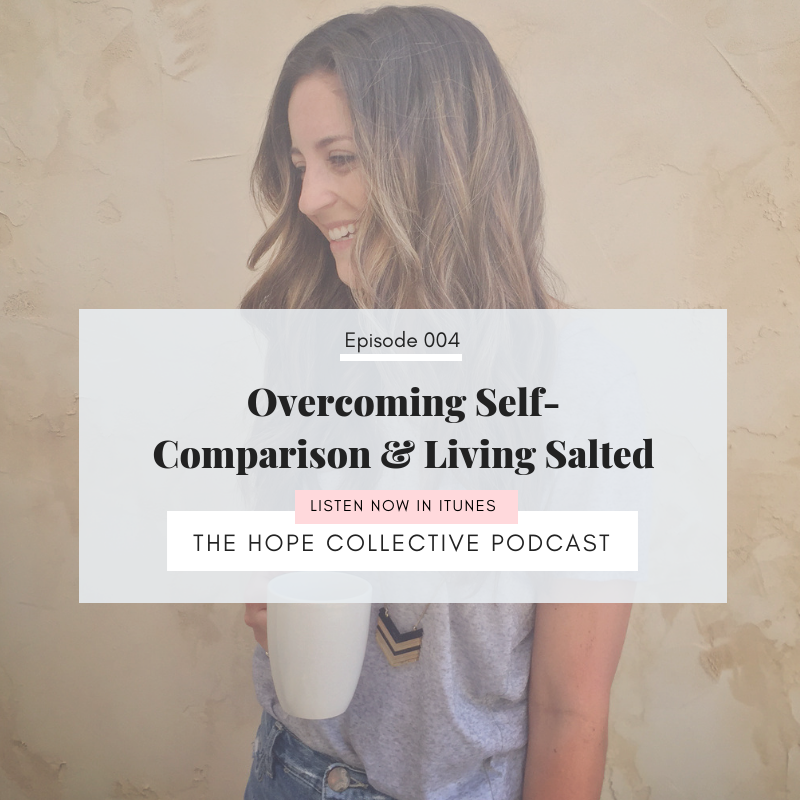 Overcoming Self-Comparison & Living Salted