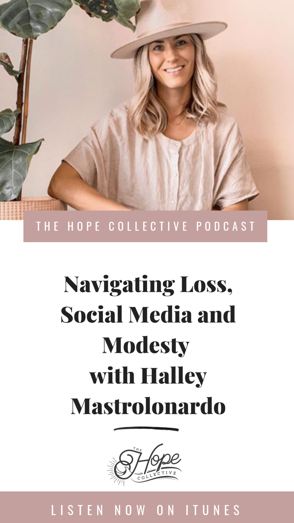 Halley Mastrolonardo - The Hope Collective Podcast