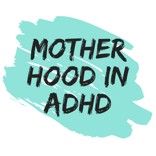Patricia Sung ▪ Motherhood in ADHD