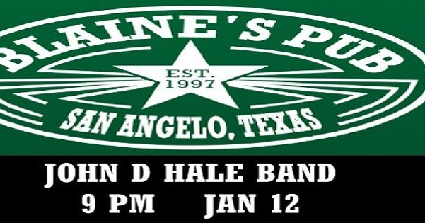 Blaine's Pub - Jan 12 #johndhaleband #blainespub #sanangelotexas #sanangelotx #sanangelo #sanangelostateuniversity  #sanangelostate