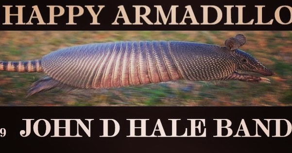 Happy Armadillo - Feb 9 (this Saturday) 10pm