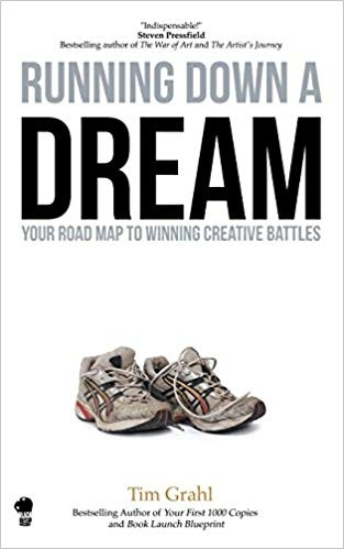 Running Down A Dream  by Tim Grahl