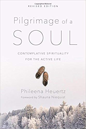 Pilgrimage Of A Soul  by Phileena Heuertz