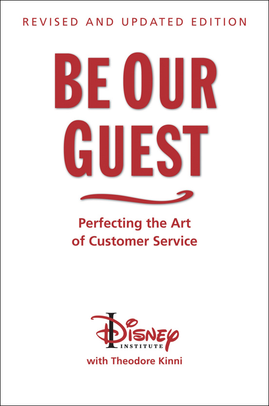 Be Our Guest   Disney Institute with Theodore Kimmi