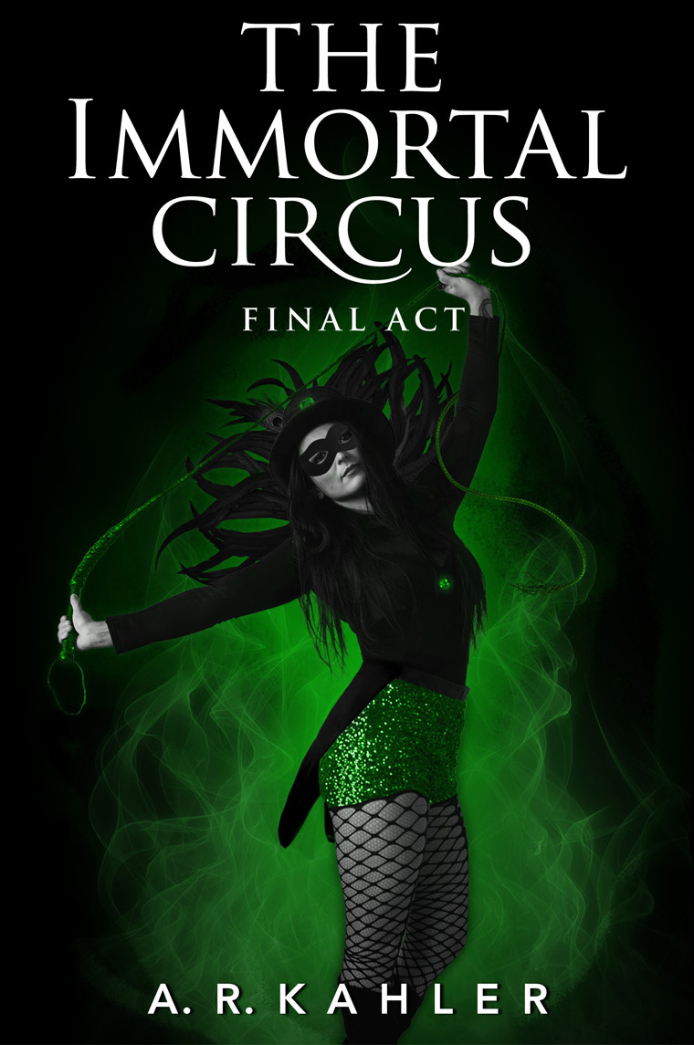 The Immortal Circus Final Act.jpg